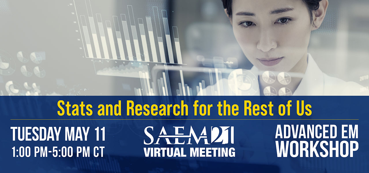 SAEM21 VM AdvEM Stats and Research 1280x600