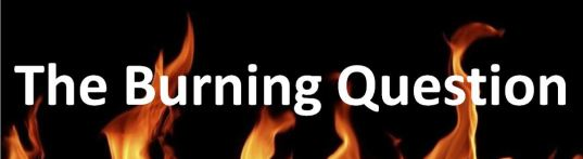 the-burning-question1