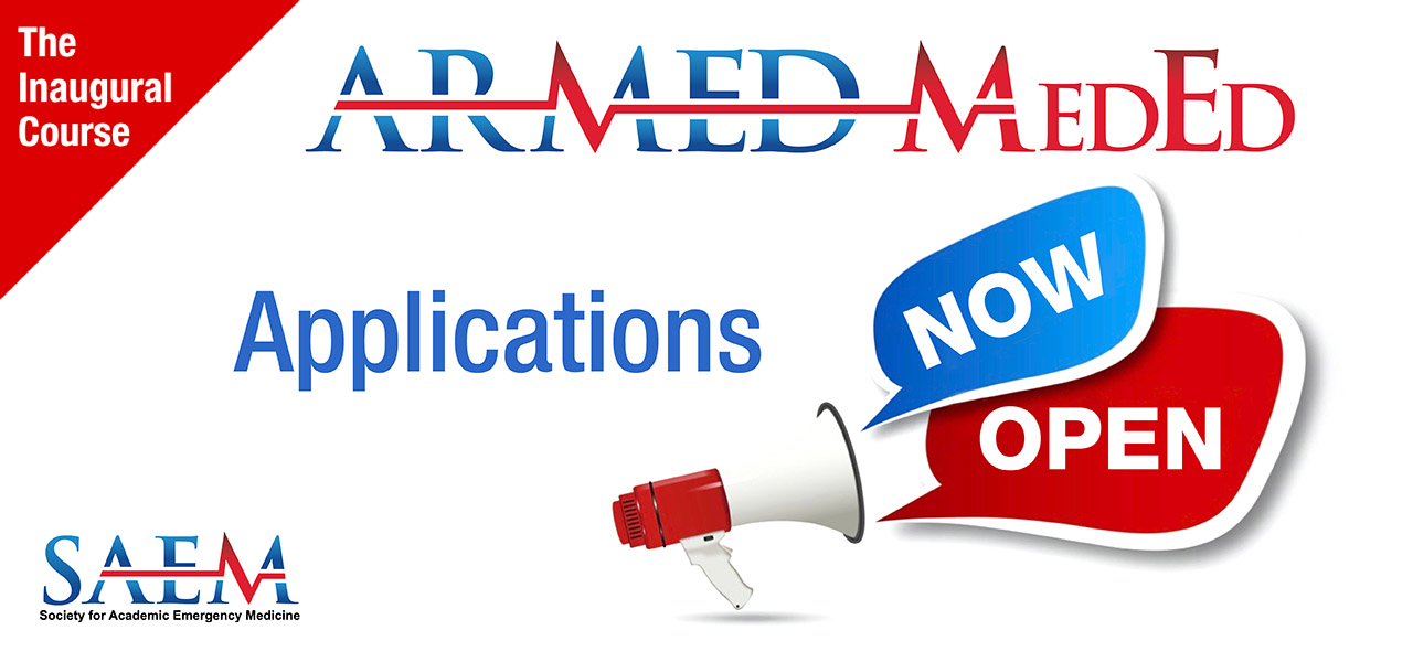 SAEM ARMED MedEd Now Open 1280x600